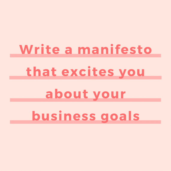 A manifesto for your business is the short and sweet kick in the butt you need to achieve.