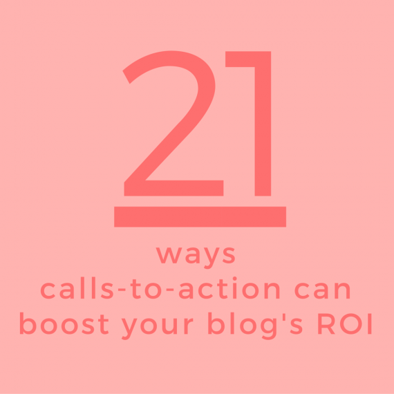 Use calls-to-action to transform captivated readers into active customers | 21 CTAs to try on your business blog that will boost engagement and build community | via SeeBrittWrite / SeeBrittWrite.com