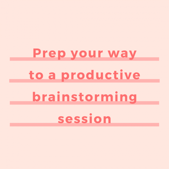 How to prepare for a productive brainstorming session | Brainstorm for your business blog without your wasting time | via SeeBrittWrite