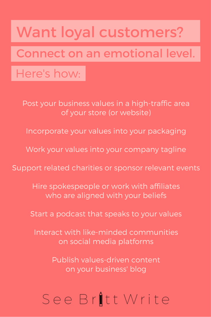 Want to win over loyal customers who will tell all their friends how great you are? Connect with them on a personal level, with your business values. Here's why sharing your business values will help you build an audience of fans (and how to go about doing that) | via SeeBrittWrite