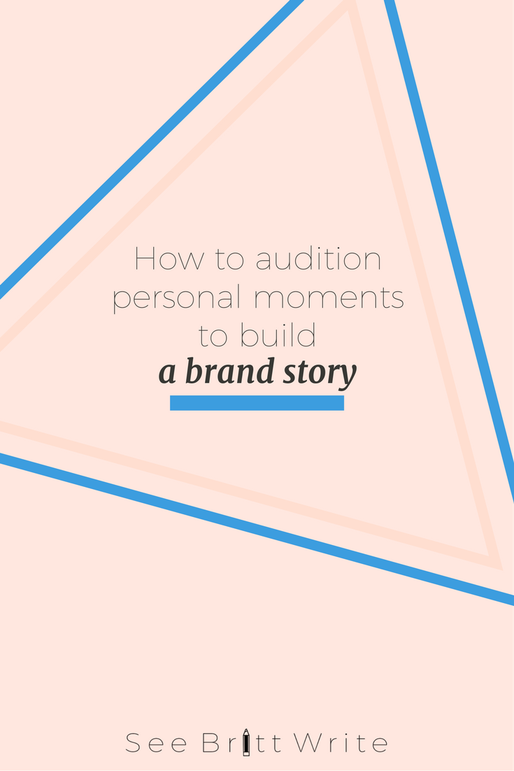 Your brand story might be personal, but it's not your personal story. Let me show you what I mean by that. | via SeeBrittWrite.com