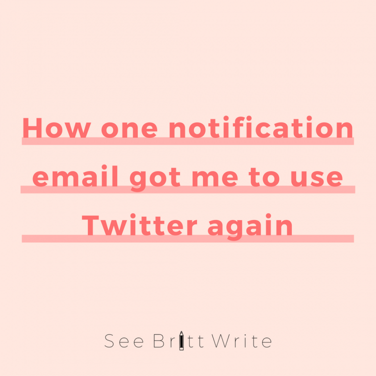 How one notification email got me to use Twitter again