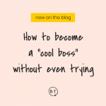 "Popular. Well-liked. Adored and obsessed over. Being the person everyone else flocks to is kind of dreamy—and a super common dream. But is being the ""cool boss"" something you should strive for? No, and this is why. 