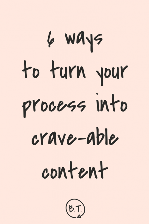 Stuck when it's time to brainstorm content ideas? Try turning not to what you know or what you do but how, exactly, you do it. Whether you're planning blog posts, social media content, videos, or email newsletters, here's how to turn your creative process into content that your audience will devour. | by Brittany Taylor | Branded stories for professional people