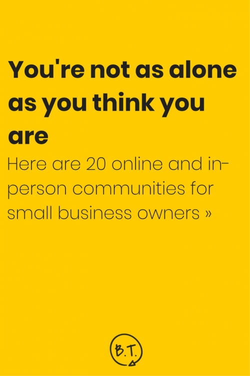 You're not as alone as you think you are. There are groups of people just like you and me all over the internet. Not sure where to find the online business owner community that's right for you? Here are 20 of my top picks to get you started. | by Brittany Taylor | Brand stories, blog posts, and bios for professional people