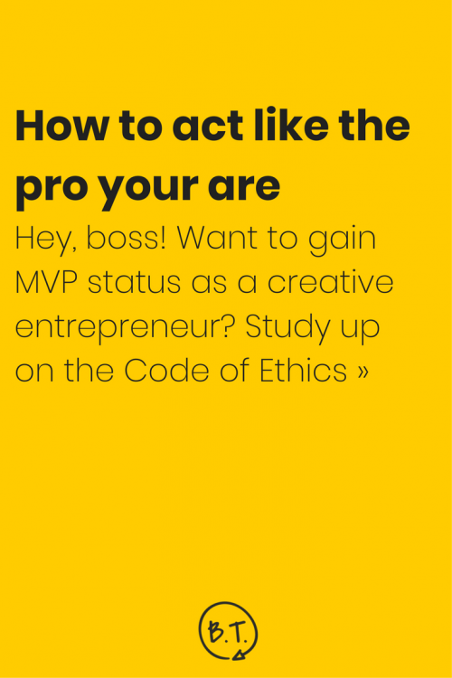 Wondering what you should do in every given situation? Not sure if this thing is OK or if that thing is a major no-no? The Creative Entrepreneur Code of Ethics is your guide for acting like the pro you are. | by Brittany Taylor | Brand stories, blog posts, and bios for professional people