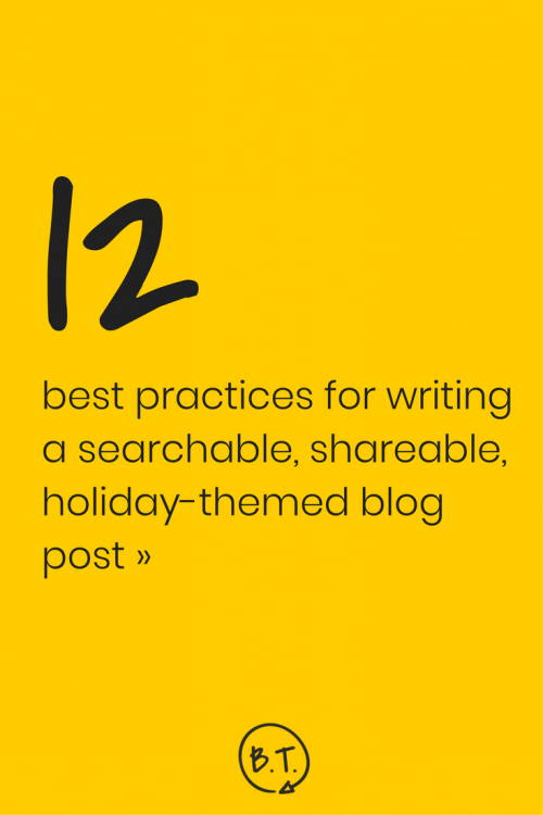 "Just say ""no"" to cookie-cutter posts this holiday season. Here's exactly how to write a holiday-themed blog post, whether you've got your sights set on a tutorial, a gift guide, or an on-brand post that's inspired by the season. 