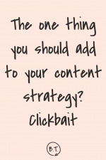 "Clickbait is the ""extra"" of the blogging world. It's the awesomesauce accompaniment to your regular content. But clickbait has a reputation, too. Is it worth your while? Yes. This is why clickbait works."