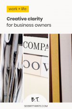 "Close-up photos of legal pads, stacked books, and magazines, with titles that reads ""work and life: Creative clarity for business owners"""