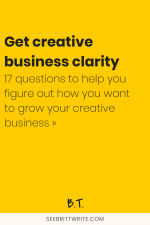 "Graphic that reads ""Get creative business clarity: 17 questions to help you figure out how you want to grow your creative business"""