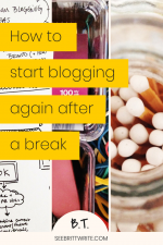 "Graphic reading ""How to start blogging again after a break"""