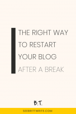 "Graphic reading ""The right way to restart your blog after a break"""