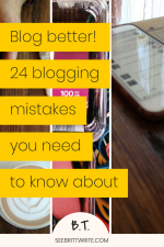 "Graphic that reads ""blog better! 24 blogging mistakes you need to know about"""