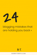 "Graphic with yellow background that reads ""24 blogging mistakes that are holding you back"""