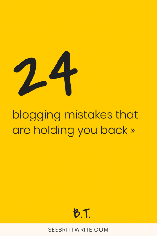 """Graphic with yellow background that reads """"24 blogging mistakes that are holding you back"""""""