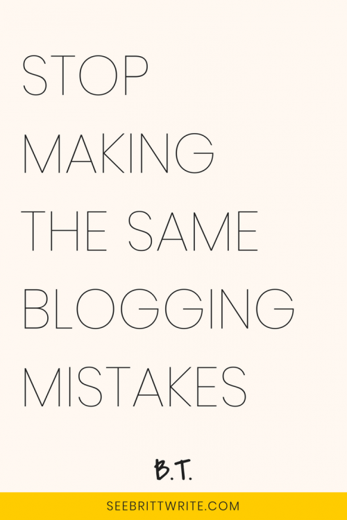 """graphic with light pink background with text that reads """"stop making the same blogging mistakes"""""""