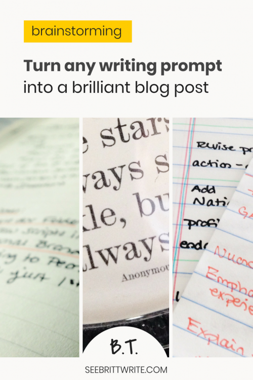 graphic that reads turn any writing prompt into a brilliant blog post