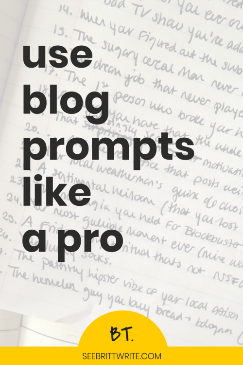 Close up image of cursive handwriting in a notebook with bold text that reads use blog prompts like a pro