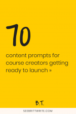 Yellow graphic with text reading: 70 content prompts for course creators getting ready to launch