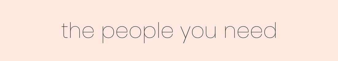 Pink graphic with text reading: the people you need