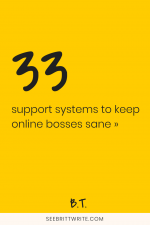 Yellow graphic with text reading: 33 support systems to keep online bosses sane