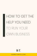 Pink graphic with text reading: How to get the help you need to run your own business