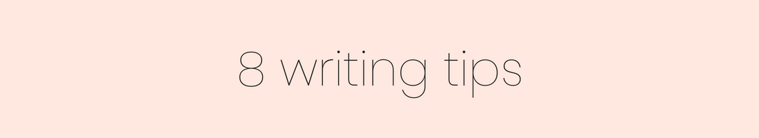 Pink graphic with text reading: 8 writing tips