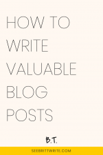 Pink graphic with text reading: How to write valuable blog posts