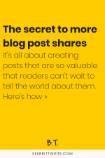 Yellow graphic with text reading: The secret to more blog post shares. It