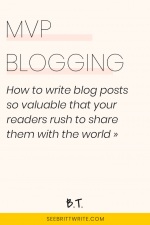 Pink graphic with text reading: MVP blogging - How to write blog posts so valuable that your readers rush to share them with the world
