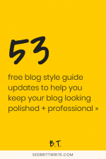 Yellow graphic with text reading: 53 free blog style guide updates to help you keep your blog looking polished and professional