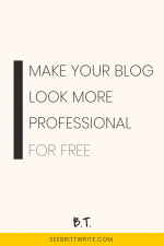 Light pink graphic with text reading: Make your blog look more professional for free